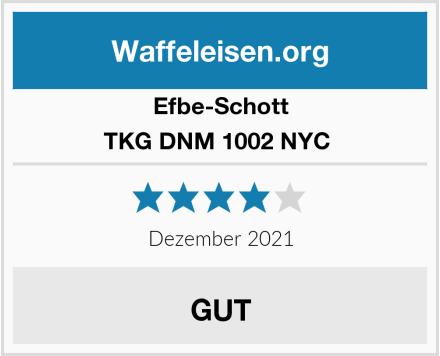 Efbe-Schott TKG DNM 1002 NYC  Test