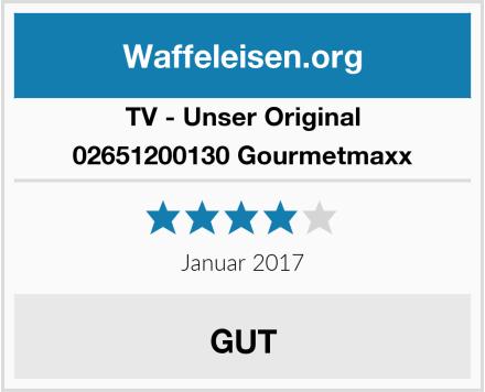 TV - Unser Original 02651200130 Gourmetmaxx Test