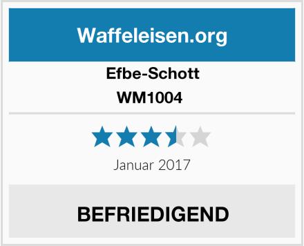Efbe-Schott WM1004  Test