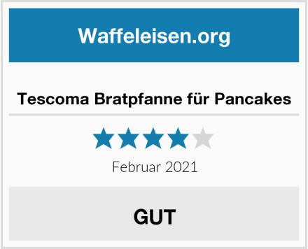 Tescoma Bratpfanne für Pancakes Test